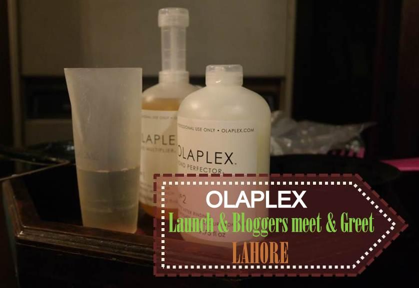 OLAPLEX Hair Treatment :Launch and Bloggers Meet & Greet -Lahore