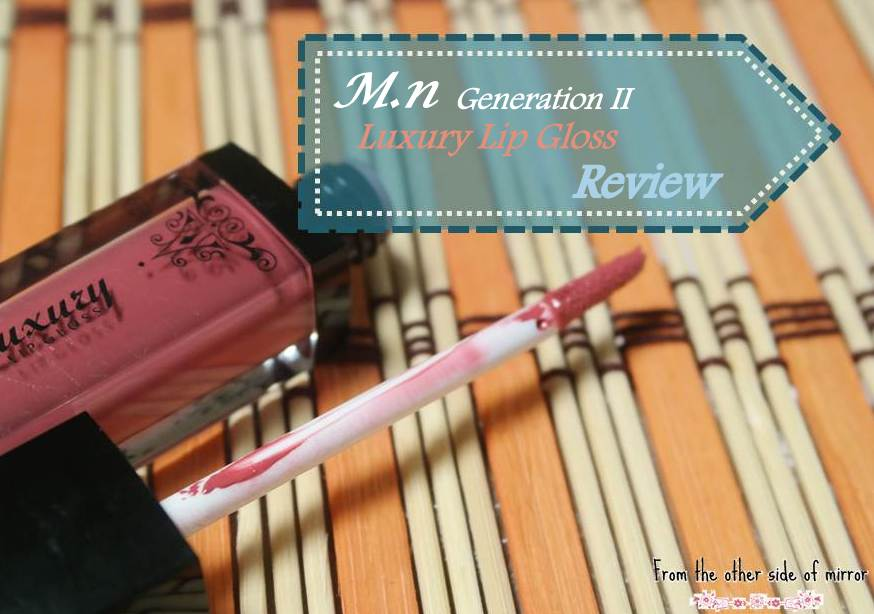 Luxurious lips with M.N luxury Lip Gloss – Review