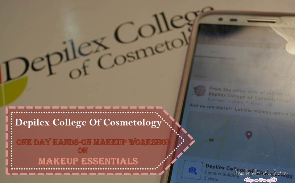 Learning with the Pros at One day hands on workshop at the Depilex College of Cosmetology – A photo walk through