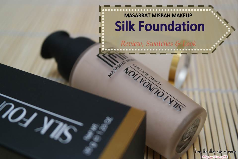 7 Days of MM Makeup – Day 7 : MM Makeup Silk Foundation (Review,Swatches & Looks )