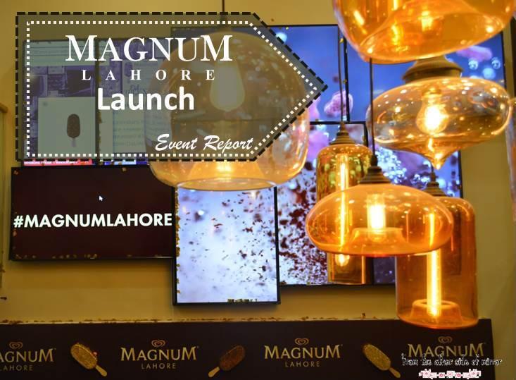 Magnum Opens its Door to the Pleasure seekers of Lahore – Event Report