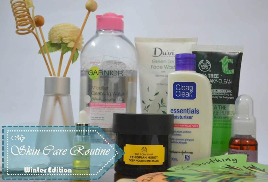 Skin Care Routine -Winter Edition