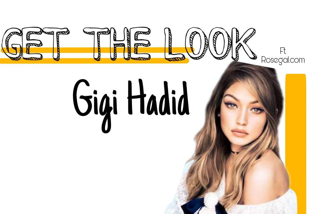 Get the Look -Gigi Hadid ft. Rosegal.com